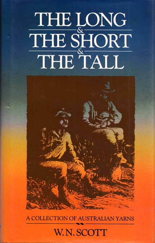 Image for The Long, The Short and The Tall: A Collection of Australian Yarns