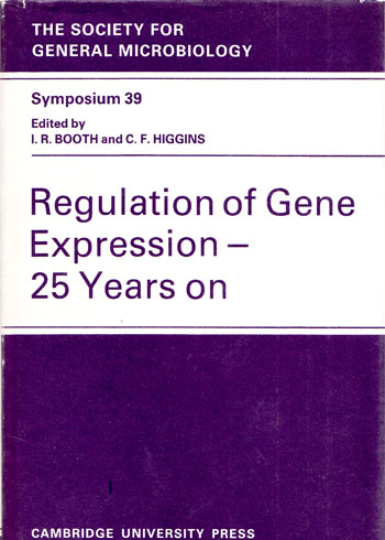 Image for Regulation of Gene Expression 25 years On.  Thirty Ninth Symposium of The Society for General Microbiology