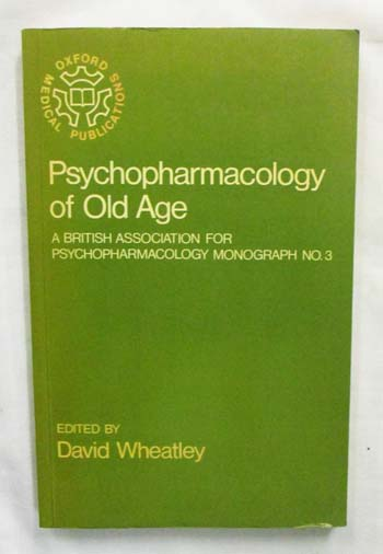 Image for Psychopharmacology of Old Age (Oxford Medical Publications)