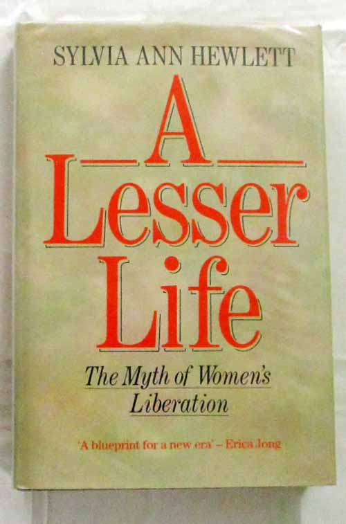 Image for A Lesser Life The Myth of Women's Liberation