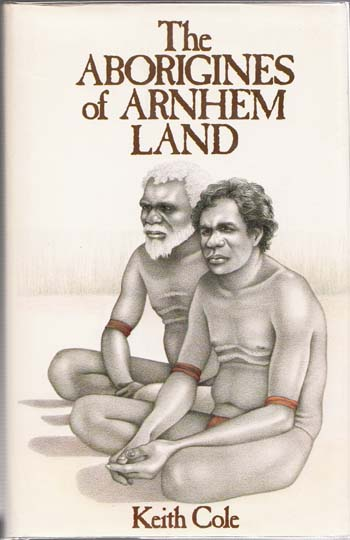 Image for The Aborigines of Arnhem Land