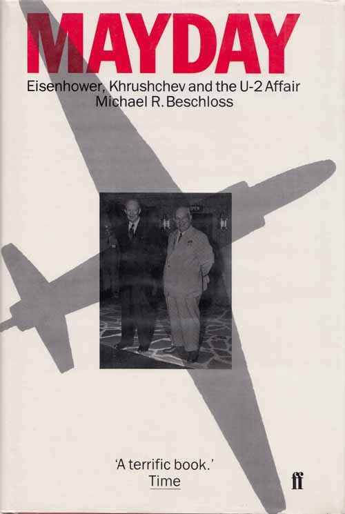 Image for Mayday. Eisenhower, Khrushchev and the U-2 Affair
