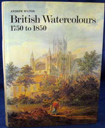 Image for British Watercolours 1750 to 1850