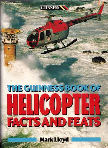 Image for The Guinness Book of Helicopter Facts and Feats