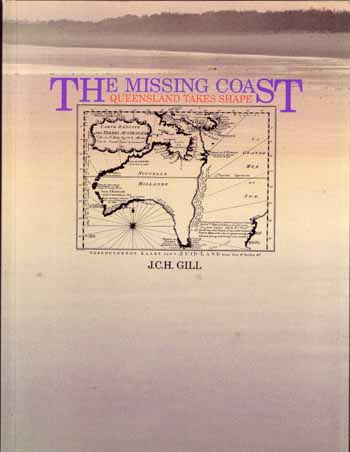 Image for The Missing Coast. Queensland Takes Shape