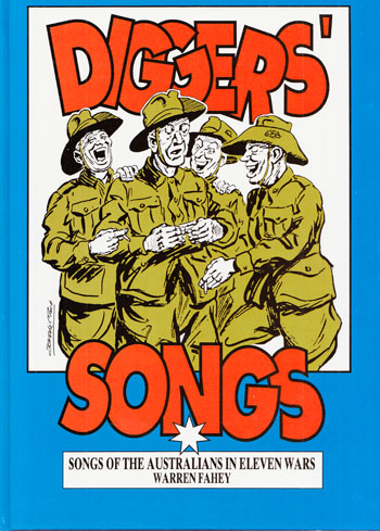Image for Diggers' Songs. Songs of the Australians in Eleven Wars