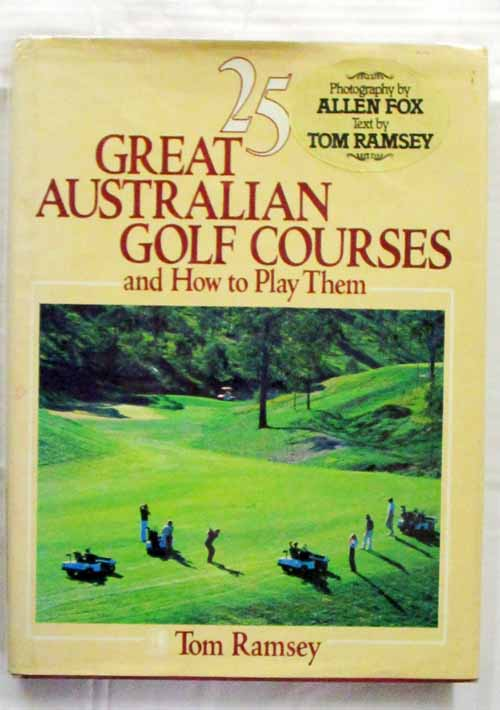 Image for 25 GREAT AUSTRALIAN GOLF COURSES and how to play them