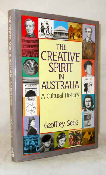 Image for The Creative Spirit in Australia: A Cultural History