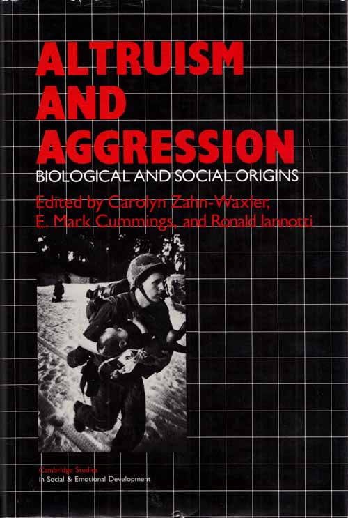 Image for Altruism and Aggression: biological and social origins