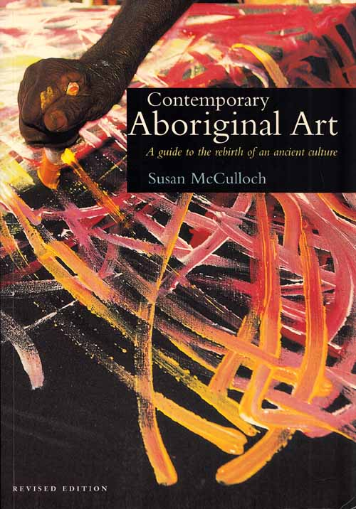 Image for Contemporary Aboriginal Art A guide to the rebirth of an ancient culture