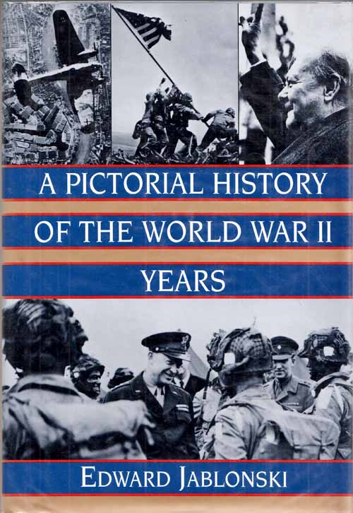 Image for A Pictorial History of the World War II Years