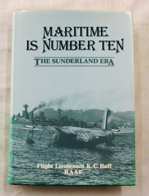 Image for 'Maritime is Number Ten'  A history of No. 10 Squadron RAAF The Sunderland Era 1939-1945 (Signed copy)
