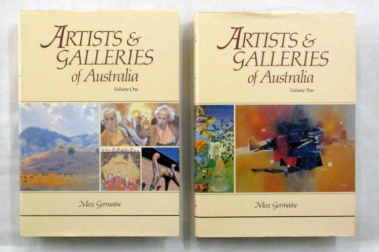 Image for Artists and Galleries of Australia [Two Volumes Complete]