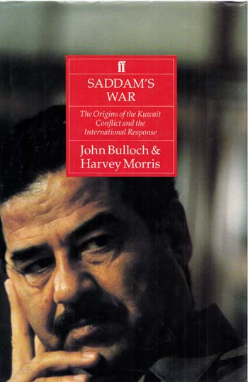 Image for Saddam's War The origins of the Kuwait conflict and the international response
