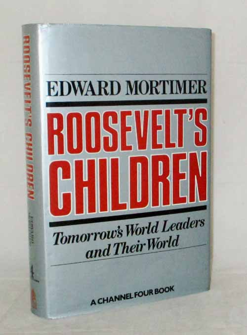 Image for Roosevelt's Children Tomorrow's World Leaders and their World