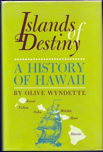 Image for Islands of Destiny A History of Hawaii