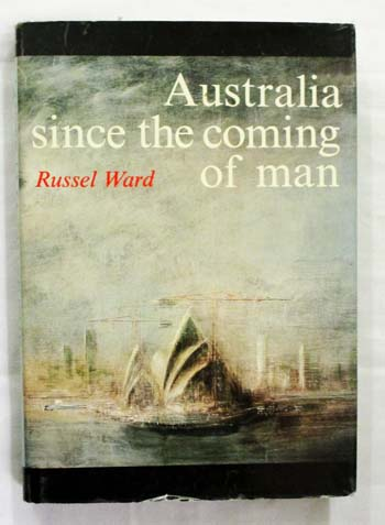Image for Australia Since the Coming of Man