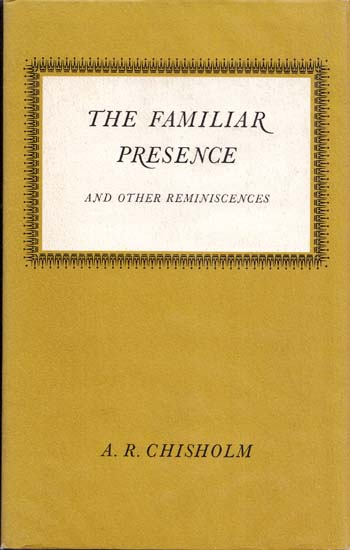 Image for The Familiar Presence and Other Reminiscences