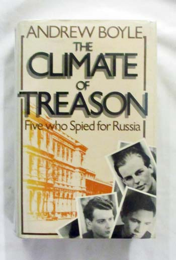 Image for THE CLIMATE OF TREASON Five who Spied for Russia