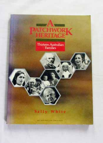 Image for A Patchwork Heritage Thirteen Australian Families