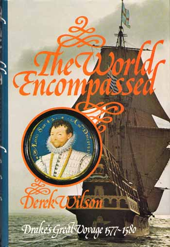Image for The World Encompassed Drake's Great Voyage 1577-1580