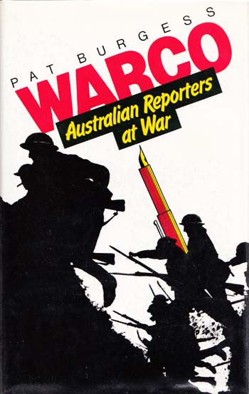 Image for Warco. Australian Reporters at War