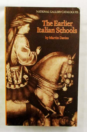 Image for The Earlier Italian Schools (National Gallery Catalogues)