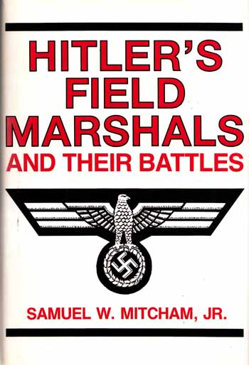 Image for Hitler's Field Marshals and Their Battles