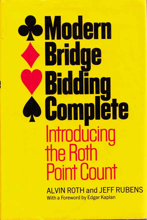 Image for Modern Bridge Bidding Complete Introducing the Roth Point Count