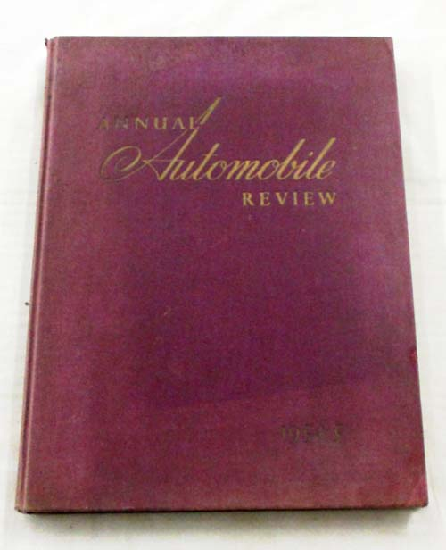 Annual Automobile Review 1954-1955 No. 2 The Automobile Throughout the World