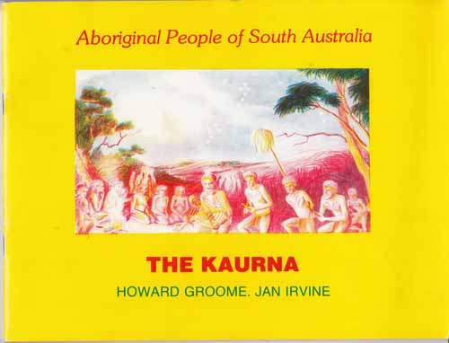 Image for The Kaurna, first people in Adelaide [Aboriginal People of South Australia]