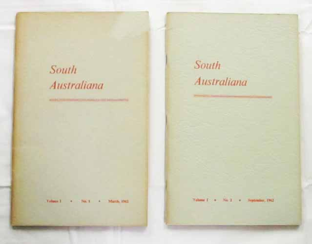 Image for South Australiana Volume I  No 1 and No. 2  March and September, 1962