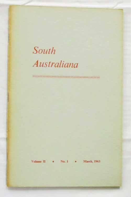 Image for South Australiana Volume II No. 1 March, 1963