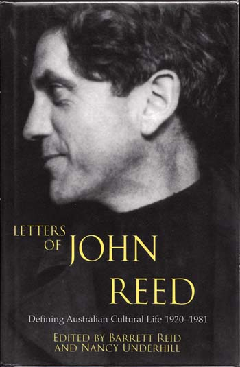 Image for Letters of John Reed. Defining Australian Cultural Life 1920-1981