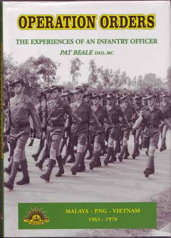 Image for Operation Orders. The Experience of a Young Australian Army Officer 1963 to 1970