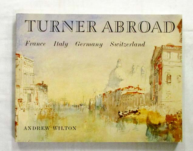 Image for Turner Abroad France Italy Germany Switzerland