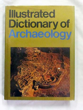 Image for Illustrated Dictionary of Archaeology