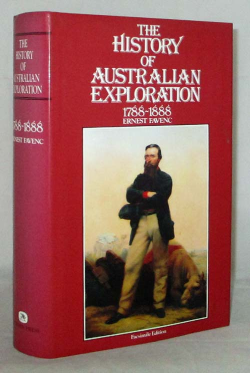 Image for The History of Australian Exploration 1788-1888
