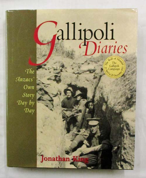 Image for Gallipoli Diaries:The Anzac's Own Story Day by Day