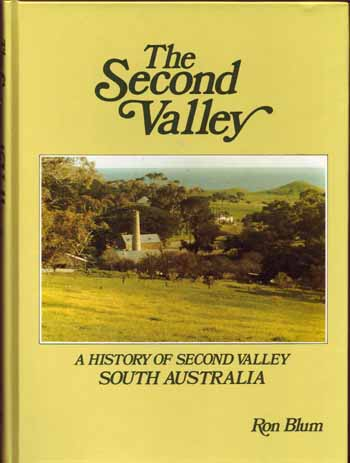 Image for The Second Valley. A History of Second Valley, South Australia