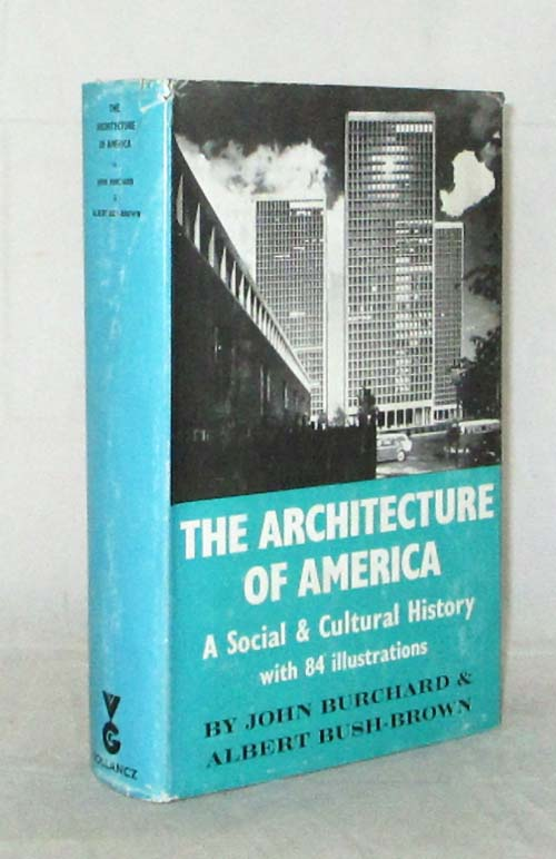 Image for The Architecture of America. A Social and Cultural History