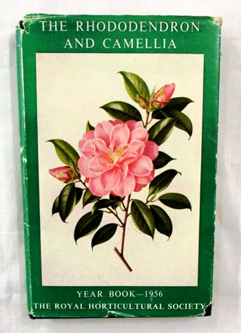 Image for The Rhododenron and Camellia Year Book 1956 Number Ten