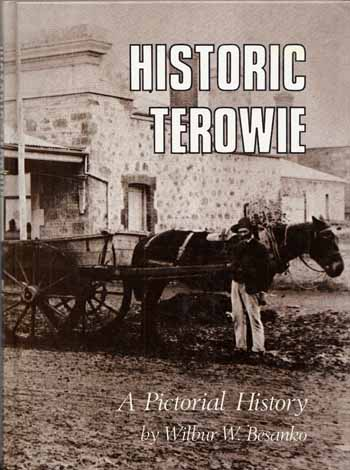 Historic Terowie A Pictorial History