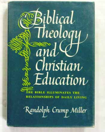 Image for Biblical Theology and Christian Education