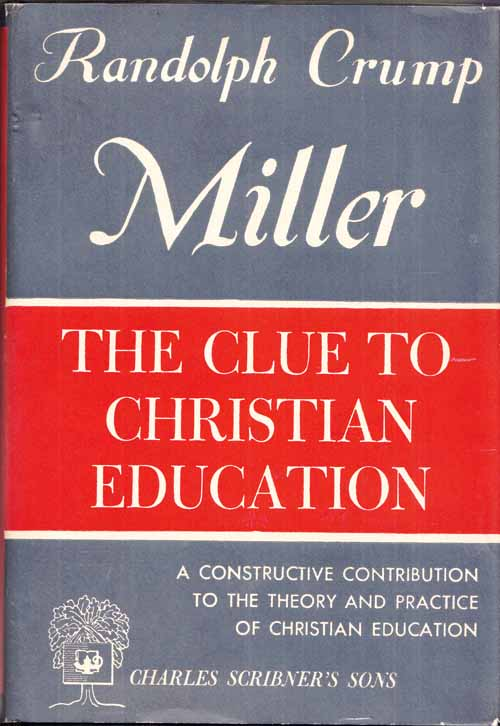 Image for The Clue to Christian Education