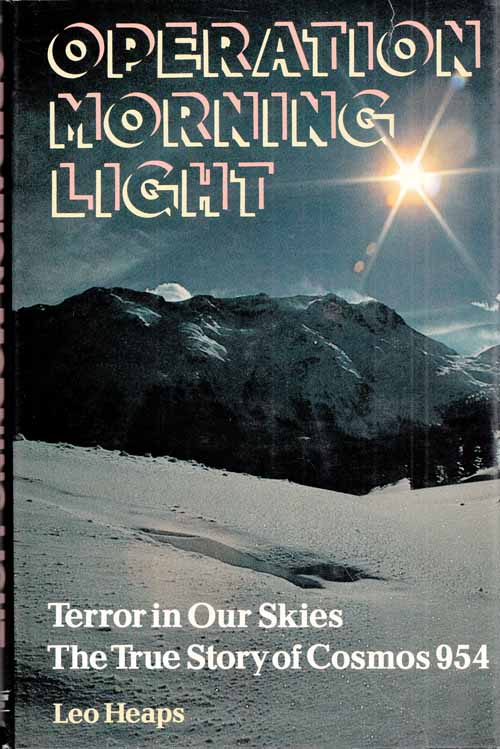 Image for Operation Morning Light: Terror in our Skies - The True Story of Cosmos 954