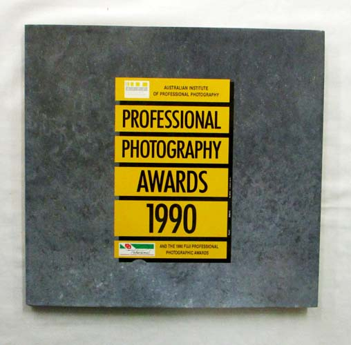 Image for Professional Photography Awards 1990 (Australian Institute of Professional Photography)