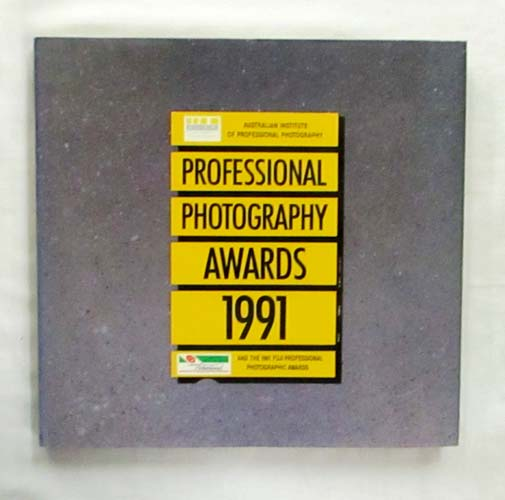 Image for Professional Photography Awards 1991 (Australian Institute of Professional Photography)