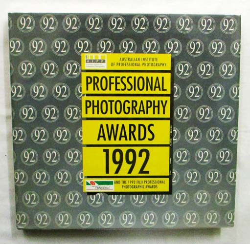 Image for Professional Photography Awards 1992 (Australian Institute of Professional Photography)
