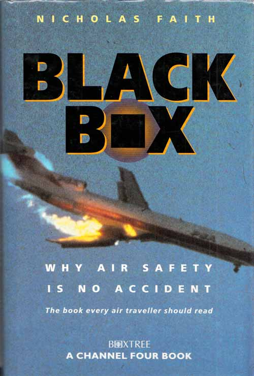 Image for Black Box The air-crash detectives.  Why air safety is no accident